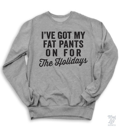 Fat Pants Sweater