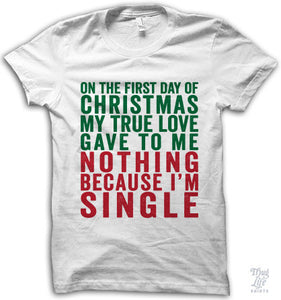 First Day Of Christmas Shirt