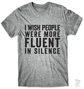 Fluent In Silence