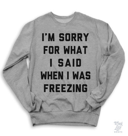 Freezing Sorry Sweater