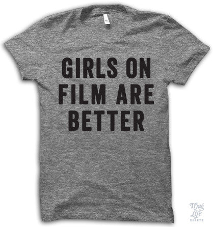 Girls On Film Are Better