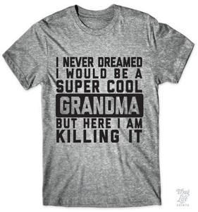 Grandma Super Cool
