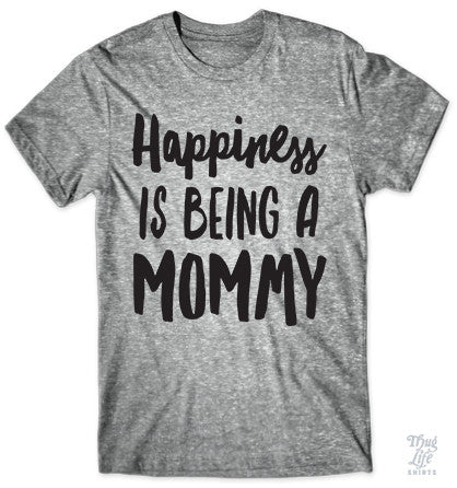 Happiness Is Being A Mommy