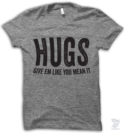 Hug Like You Mean It