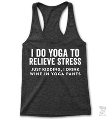 I Do Yoga Racerback
