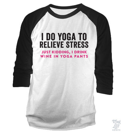 I Do Yoga Baseball Shirt
