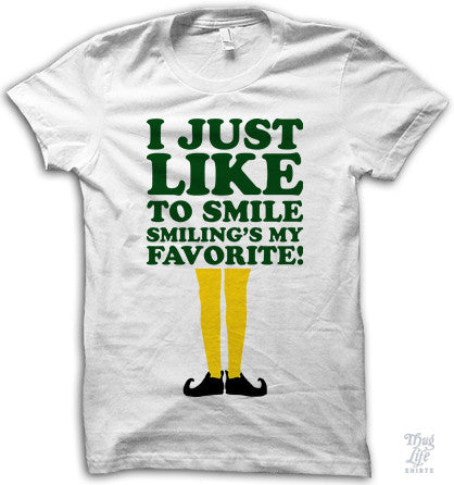 I Just Like To Smile  Shirt