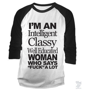 Intelligent Classy Well Educated Woman Baseball Shirt