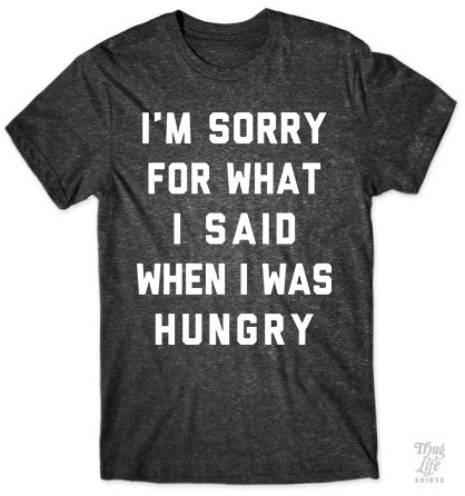 I'm Sorry Hungry