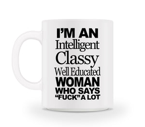 Intelligent Classy Well Educated Mug