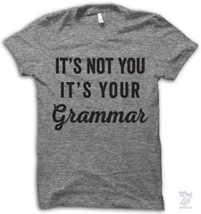 It's Your Grammar