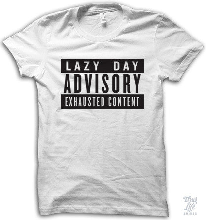 Lazy Day Advisory