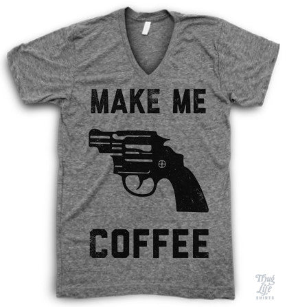 Make Me Coffee V Neck