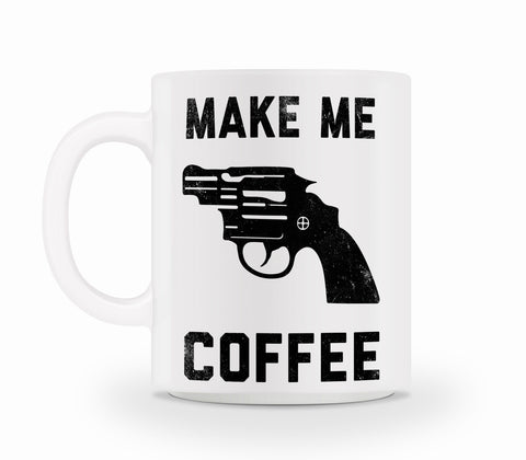 Make Me Coffee Mug