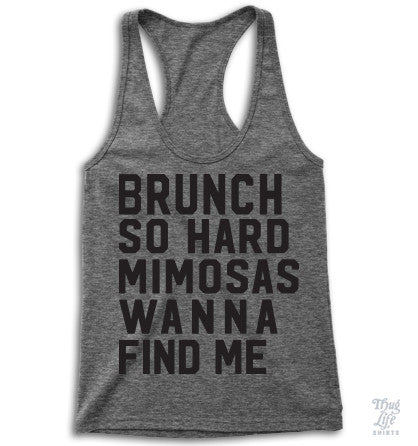 Mimosas Wanna Find Me Racerback