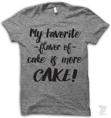 My Favorite Flavor Of Cake