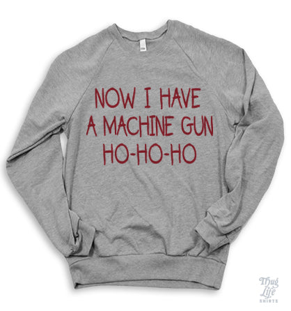 Now I Have A Machine Gun Sweater
