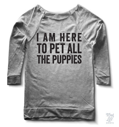 I am here to pet ALL the puppies
