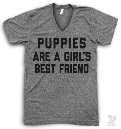 Puppies Are A Girl's Best Friend V Neck