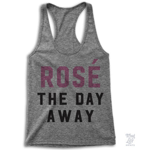 Rose The Day Away