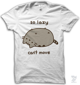 So Lazy Shirt