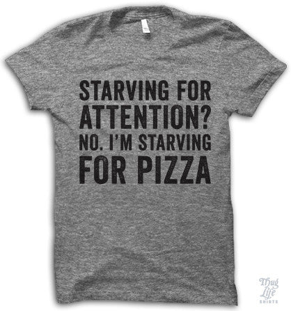 Starving For Pizza