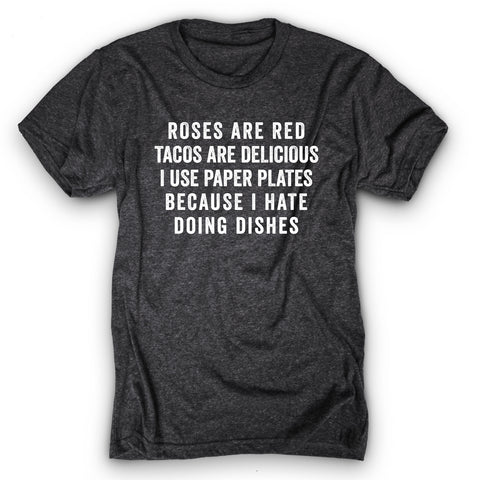Tacos Are Delicious Shirt