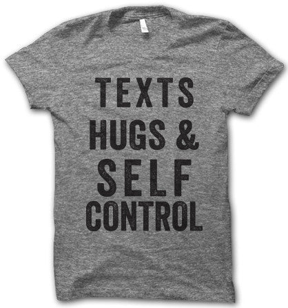 Texts Hugs And Self Control