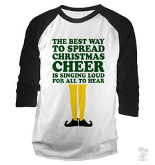 The Best Way To Spread Christmas Cheer Baseball Shirt