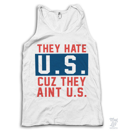 They Hate U.S.