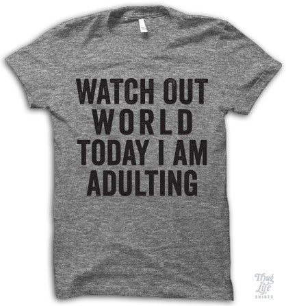 Today I Am Adulting