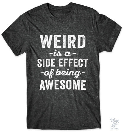 Weird Is Awesome