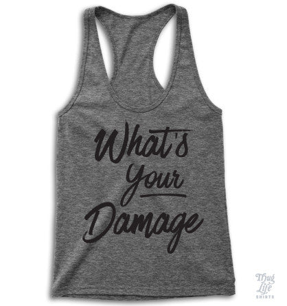 What's Your Damage Racerback
