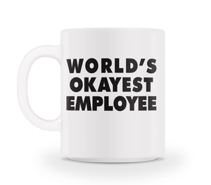 World's Okayest Employee Mug