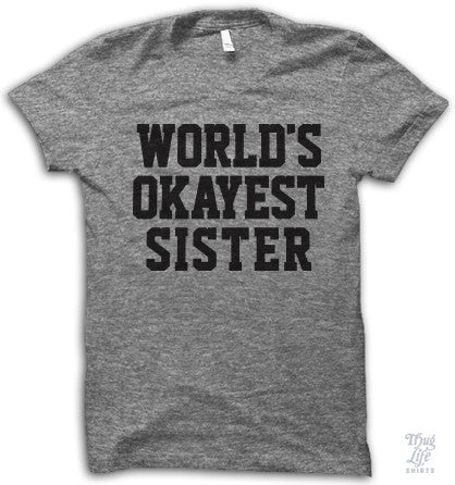 World's Okayest Sister