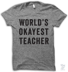 World's Okayest Teacher
