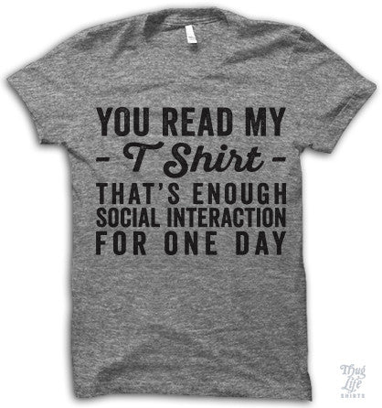 You Read My T Shirt
