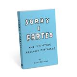 Sorry I Farted and 24 Other Apology Postcards
