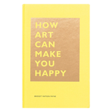 How Art can Make You Happy by Bridget Watson Payne