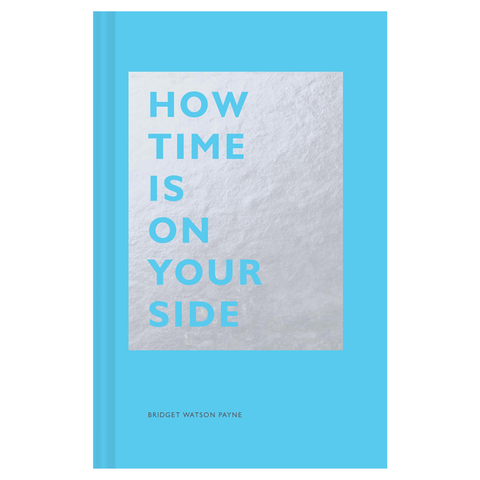 How Time is on your Side