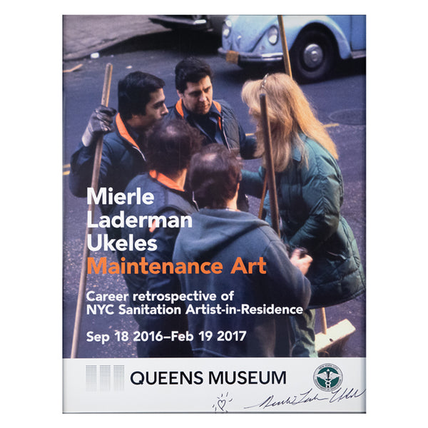 Mierle Laderman Ukeles: Maintenance Art, Poster