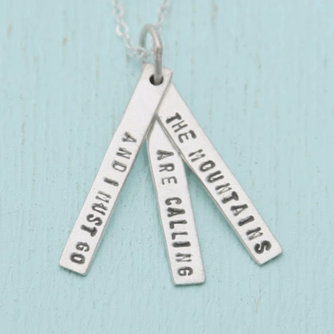 Necklace Quote by John Muir in Sterling Silver