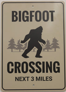 BIGFOOT CROSSING - 10 X 14 ALUMINUM SIGN