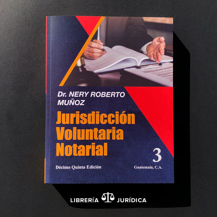 Jurisdicción Voluntaria Notarial (Tomo 3)