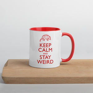 Keep Calm and Stay Weird Color Mug