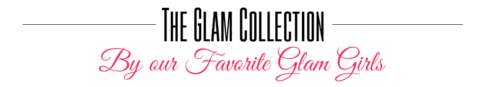 The Glam Collection