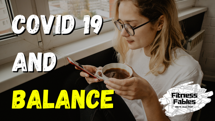 Finding balance in the middle of Covid-19