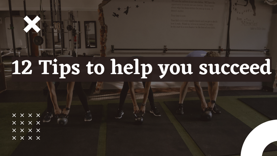 12 Tips to help you reach your fitness goals
