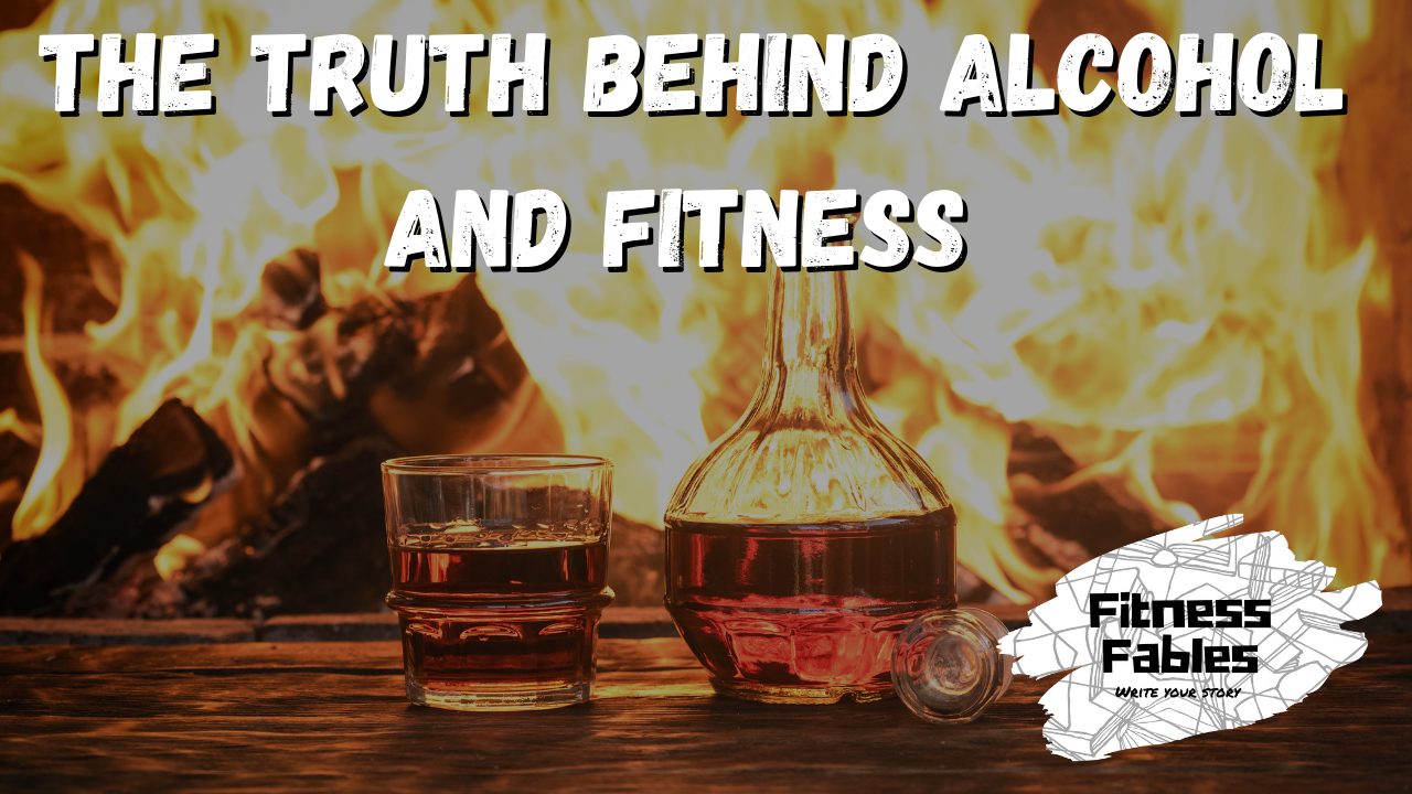 The affects of alcohol on your fitness