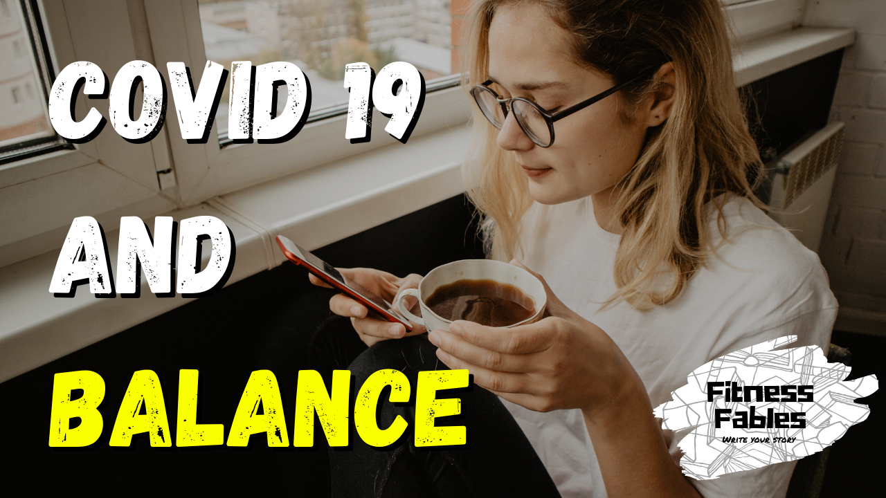 Finding balance with covid 19